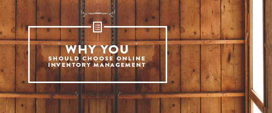 Why You Should Choose Online Inventory Management