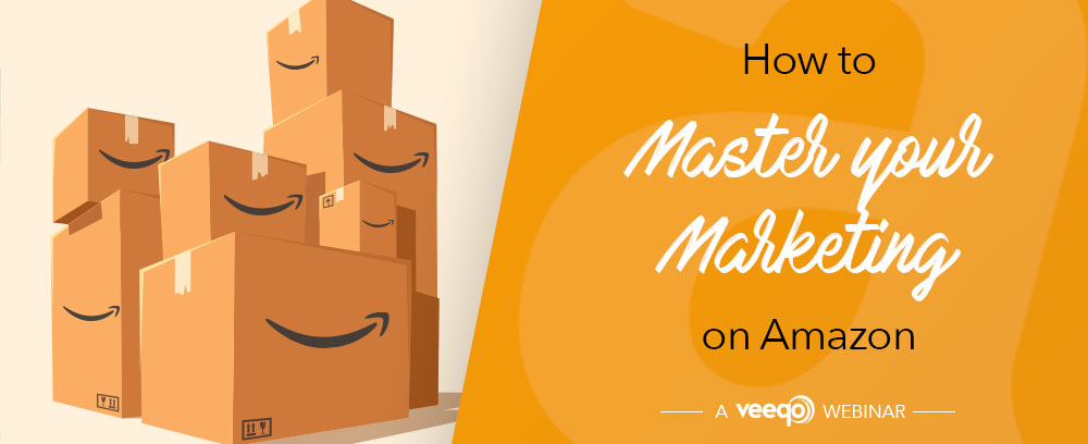 Amazon-Marketing-Strategy-Webinar-Veeqo