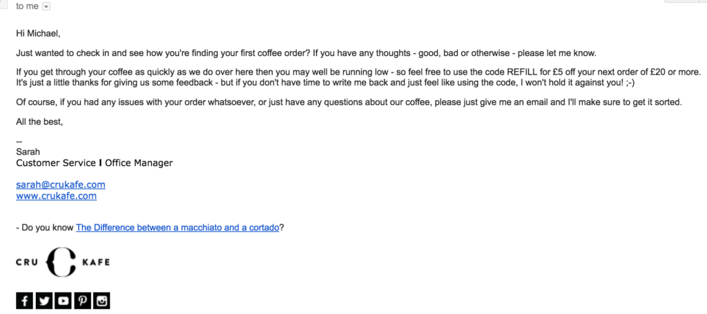 CRU Kafe used this follow up email as part of their business process to provide a high level of customer service