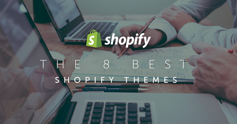 8 Best Shopify Themes (And How to Choose One For Your Store)
