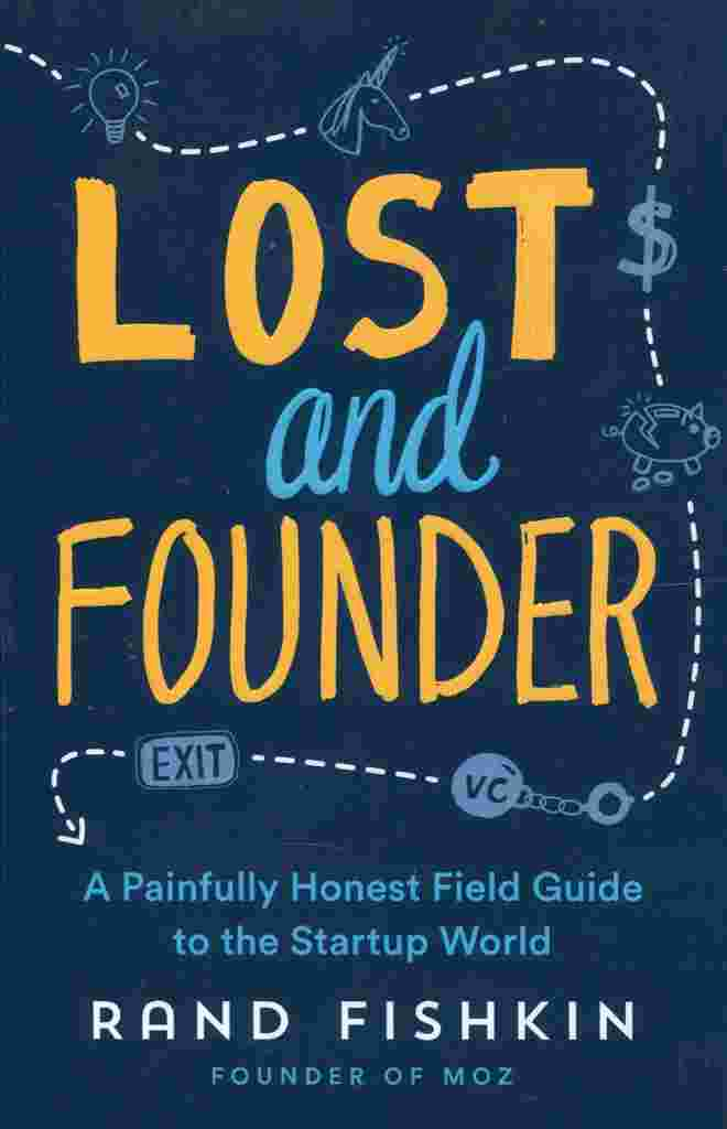 Lost & Founder by Rand Fishkin