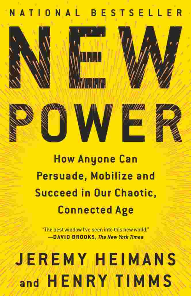 New Power by Jeremy Heimans & Henry Timms