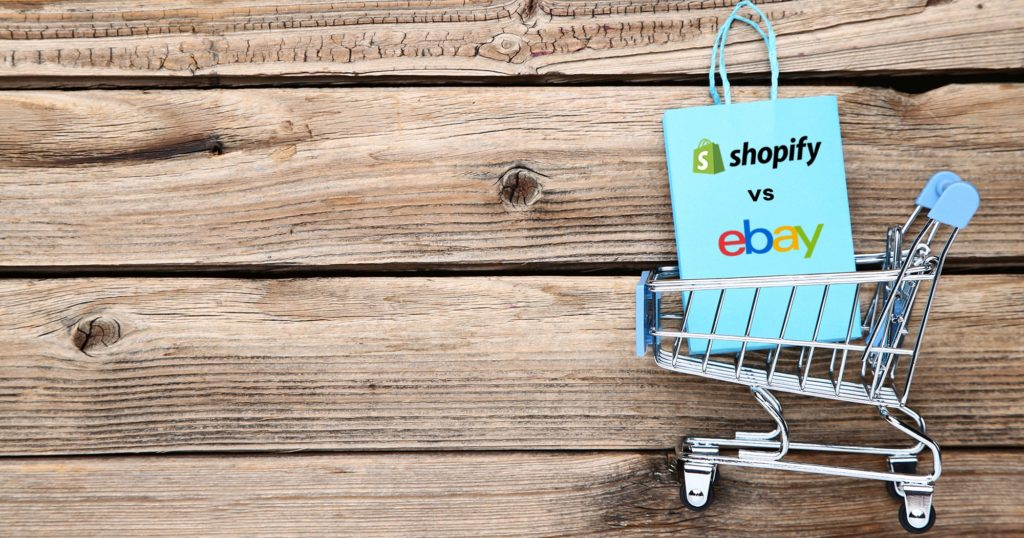Shopify vs eBay: Which is Best to Grow Your Ecommerce Business?